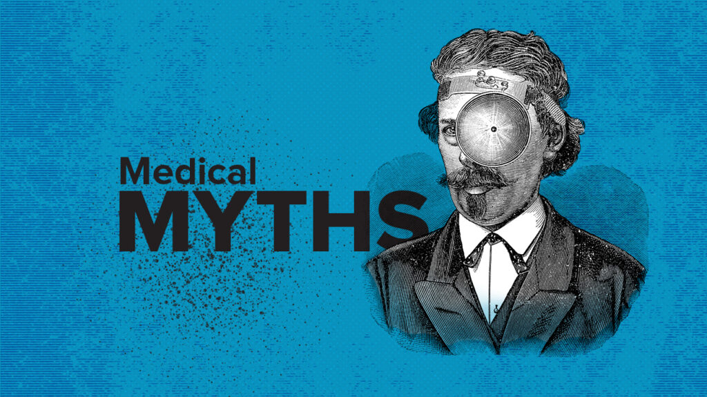 Medical myths: Mental health misconceptions